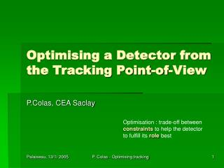 Optimising a Detector from the Tracking Point-of-View