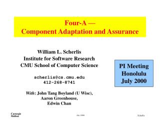 Four-A    Component Adaptation and Assurance