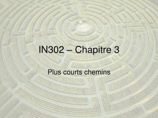 IN302 – Chapitre 3
