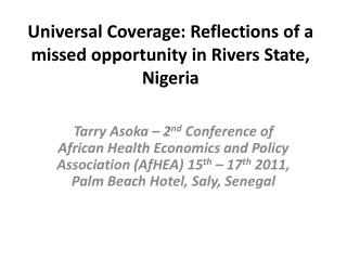 Universal Coverage: Reflections of a missed opportunity in Rivers State, Nigeria