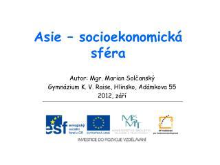 Asie – socioekonomická sféra