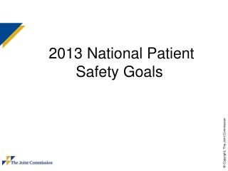 2013 National Patient Safety Goals
