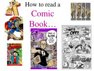 How to read a Comic Book…