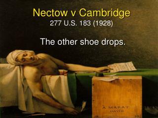 Nectow v Cambridge 277 U.S. 183  (1928)