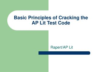 Basic Principles of Cracking the AP Lit Test Code