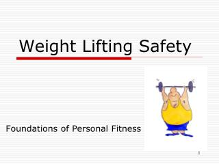 Weight Lifting Safety