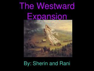 The Westward Expansion