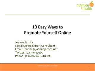 10 Easy Ways to  Promote Yourself Online