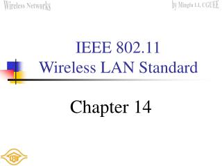IEEE 802.11  Wireless LAN Standard