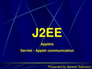 J2EE Applets Servlet - Applet communication