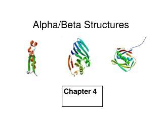 Alpha/Beta Structures
