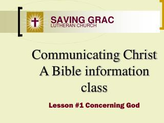 Communicating Christ A Bible information class