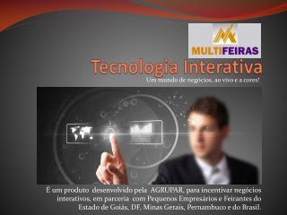 Tecnologia Interativa