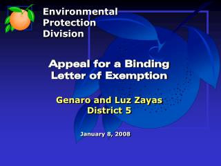 Appeal for a Binding  Letter of Exemption Genaro and Luz Zayas District 5