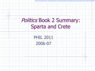 Politics  Book 2 Summary:  Sparta and Crete