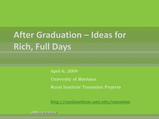 After Graduation   Ideas for Rich, Full Days