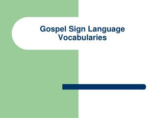 Gospel Sign Language Vocabularies