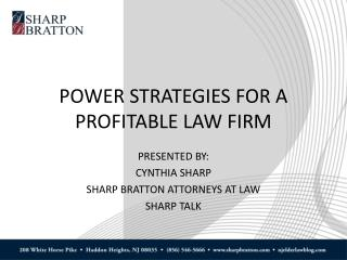 POWER STRATEGIES FOR A PROFITABLE LAW FIRM