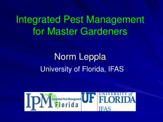 Integrated Pest Management for Master Gardeners