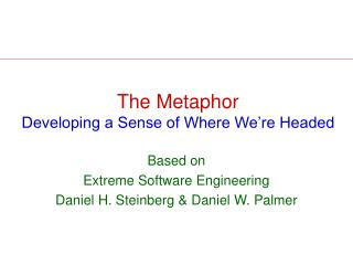 The Metaphor Developing a Sense of Where We're Headed