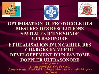 OPTIMISATION DU PROTOCOLE DES MESURES DES RESOLUTIONS SPATIALES D'UNE SONDE ULTRASONORE
