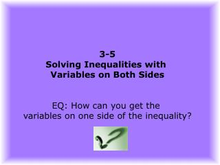 3-5 Solving Inequalities with  Variables on Both Sides