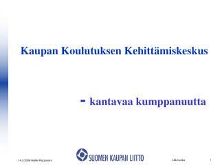 Kaupan Koulutuksen Kehitt�miskeskus