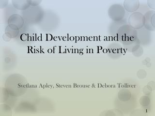 Child Development and the Risk of Living in Poverty