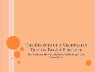 The Effects of a Vegetarian Diet on Blood Pressure