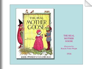 THE REAL MOTHER GOOSE Illustrated by Blanche Fisher Wright 1916