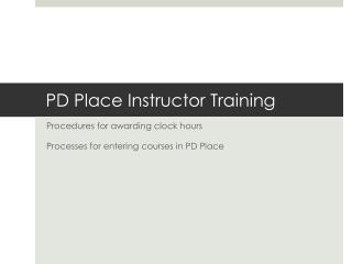 PD Place Instructor Training