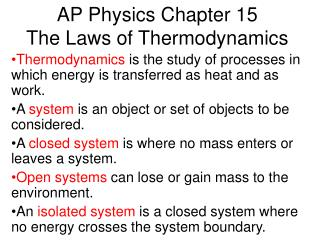 AP Physics Chapter 15  The Laws of Thermodynamics