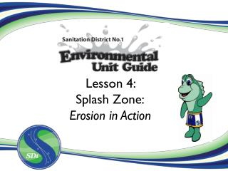 Lesson 4:  Splash Zone: Erosion in Action