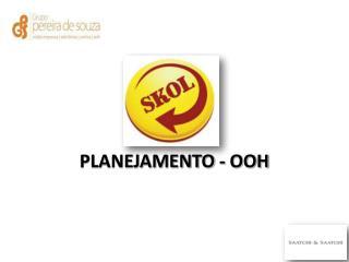 PLANEJAMENTO - OOH