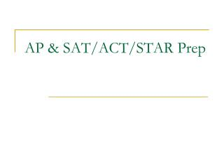 AP & SAT/ACT/STAR Prep