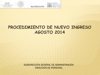 PROCEDIMIENTO DE NUEVO INGRESO AGOSTO 2014
