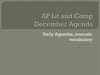 AP Lit and Comp December Agenda