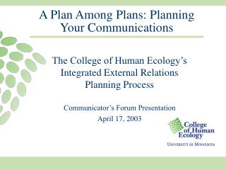 A Plan Among Plans: Planning Your Communications