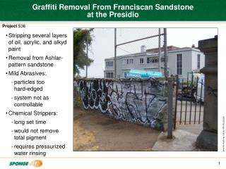 Graffiti Removal From Franciscan Sandstone  at the Presidio