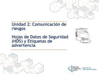 Unidad 2: Comunicación de riesgos