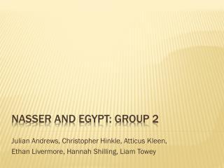 Nasser and Egypt: Group 2