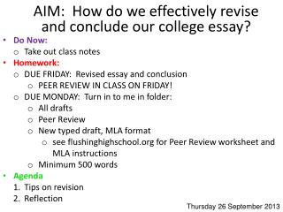 AIM:  How do we effectively revise and conclude our college essay?