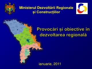 Ministerul Dezvolt ării Regionale  și Construcțiilor