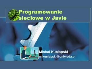 Programowanie sieciowe w Javie