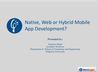Native, Web or Hybrid Mobile App Development?