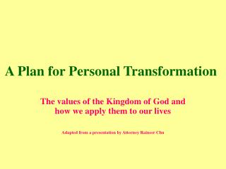 A Plan for Personal Transformation