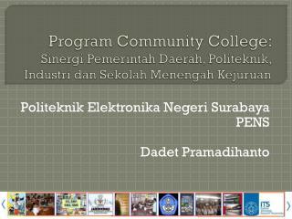 Politeknik Elektronika Negeri Surabaya PENS Dadet Pramadihanto