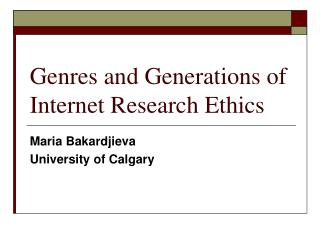 Genres and Generations of Internet Research Ethics