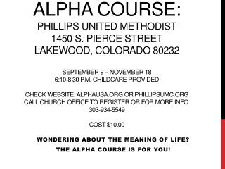 Wondering about the meaning of life? The Alpha Course is for you!