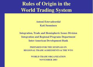 Rules of Origin in the  World Trading System